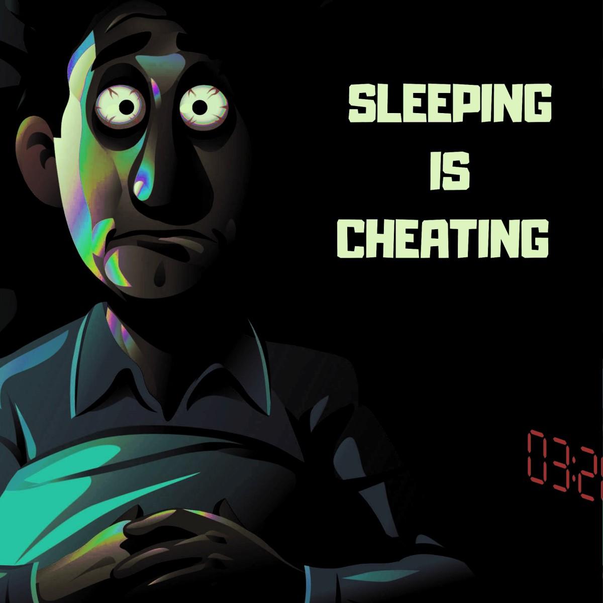 Sleeping is cheating